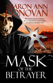 Mask of the Betrayer ebook by Sharon Donovan