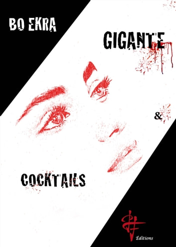 Gigante et Cocktails eBook by Bo Ekra