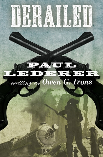 Derailed ebook by Paul Lederer