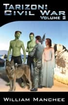 Tarizon, Civil War, Tarizon Trilogy Vol 2 ebook by William Manchee