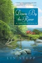 Down by the River ebook by Lin Stepp