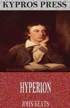 Hyperion ebook by John Keats