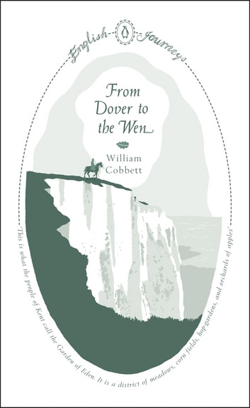 From Dover to the Wen ebook by William Cobbett