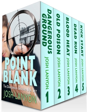 Point Blank - (Five Dangerous Ground Novellas) ebook by Josh Lanyon