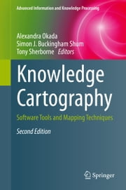 Knowledge Cartography - Software Tools and Mapping Techniques ebook by Alexandra Okada,Simon Buckingham Shum,Tony Sherborne