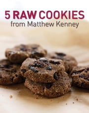 Five Raw Cookies ebook by Matthew Kenney