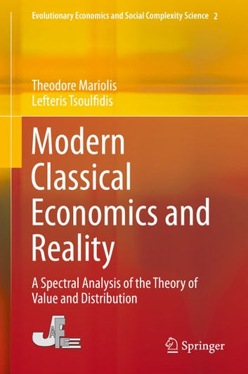 Modern classical economics and reality ebook by theodore mariolis modern classical economics and reality a spectral analysis of the theory of value and distribution fandeluxe Gallery