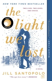 The Light We Lost ebook by Jill Santopolo