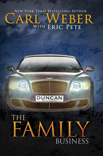 The Family Business ebook by Carl Weber,Eric Pete