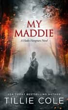 My Maddie ebook by Tillie Cole