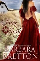 Fire's Lady ebook by Barbara Bretton