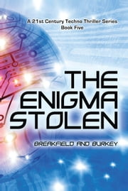 The Enigma Stolen ebook by Charles Breakfield, Roxanne Burkey