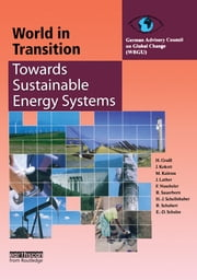 World in Transition 3 - Towards Sustainable Energy Systems ebook by German Advisory Council On Global Change (Wbgu)
