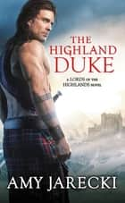 The Highland Duke ekitaplar by Amy Jarecki