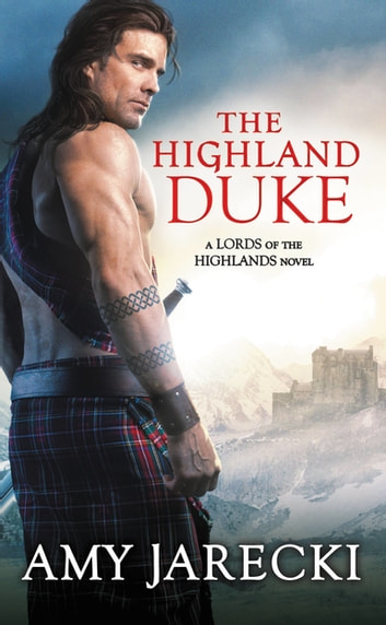 The Highland Duke eBook by Amy Jarecki