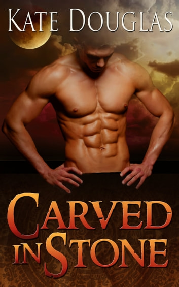 Carved in Stone ebook by Kate Douglas