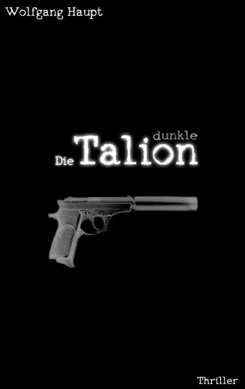 Die dunkle Talion ebook by Wolfgang Haupt