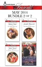 Harlequin Presents May 2014 - Bundle 2 of 2 ebook by Maisey Yates,Julia James,Jennifer Hayward,Lucy Monroe
