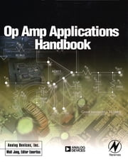 Op Amp Applications Handbook ebook by Walt Jung