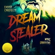 Dream Stealer audiobook by Marc Griffiths