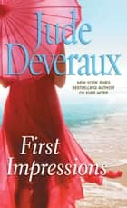 First Impressions ebook by Jude Deveraux
