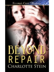 Beyond Repair ebook by Charlotte Stein