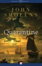 Quarantine ebook by John Smolens