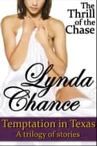The Thrill of the Chase ebook by Lynda Chance