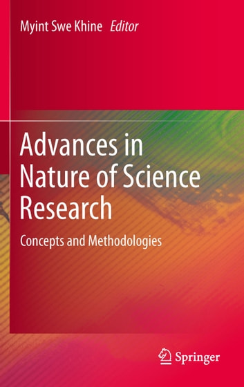 Advances in Nature of Science Research - Concepts and Methodologies ebook by