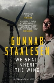 We Shall Inherit the Wind ebook by Gunnar Staalesen,Don Bartlett