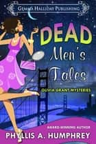 Dead Men's Tales ebook by Phyllis A. Humphrey