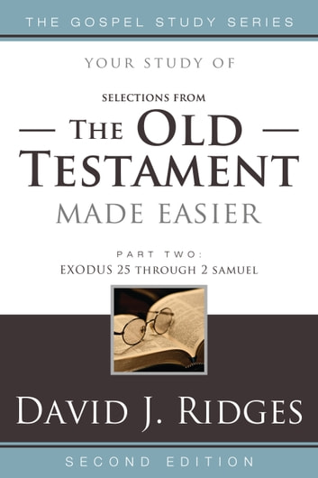 The Old Testament Made Easier, Part 2 ebook by David J. Ridges