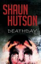 DeathDay eBook by Shaun Hutson