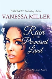 Rain in the Promised Land - Rain Series, #8 ebook by Vanessa Miller