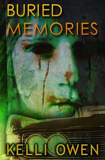 Buried Memories ebook by Kelli Owen