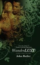 Wanderlust ebook by John Butler