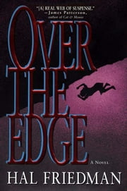 Over the Edge ebook by Hal Friedman,(None)