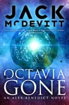 Octavia Gone eBook by Jack McDevitt