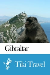 Gibraltar Travel Guide - Tiki Travel ebook by Tiki Travel
