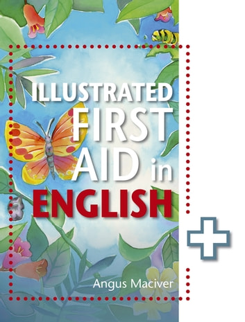 The Illustrated First Aid in English ebook by Angus Maciver