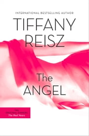 The Angel - The Original Sinners Book 2 ebook by Tiffany Reisz