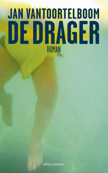 De drager ebook by Jan Vantoortelboom