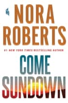 Come Sundown Ebook di Nora Roberts