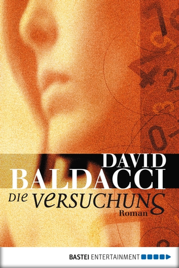 Die Versuchung - Roman ebook by David Baldacci