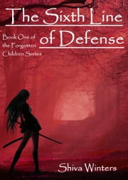 The Sixth Line of Defense ebook by Shiva Winters