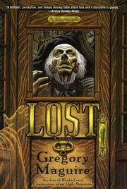 Lost ebook by Gregory Maguire