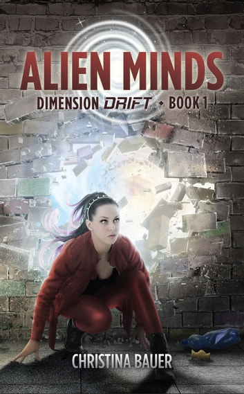 Alien Minds ebook by Christina Bauer