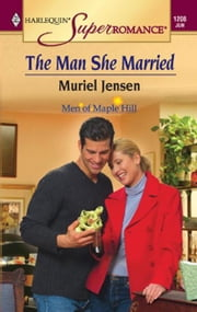 The Man She Married ebook by Muriel Jensen