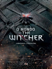 O Mundo de The Witcher ebook by Marcin  Batylda