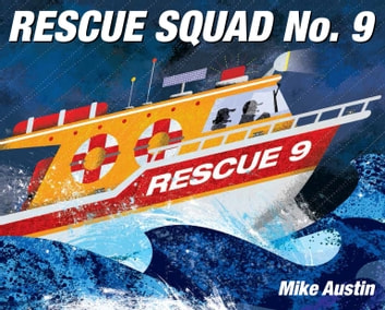 Rescue Squad No. 9 ebook by Mike Austin